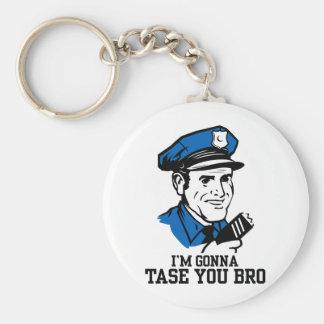 Don't Tase Me Bro Keychain