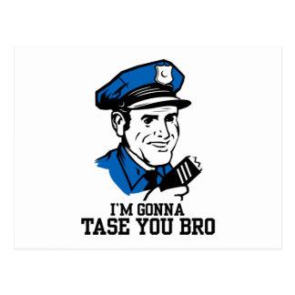Don't Tase Me Bro Postcard