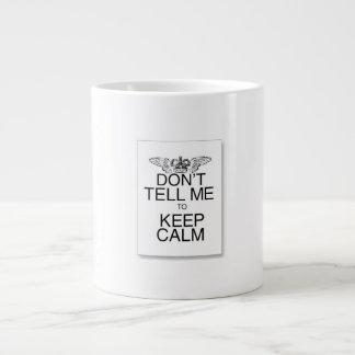dont tell me to keep calm mug