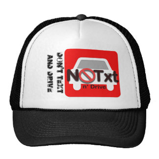 Don't text an drive hat