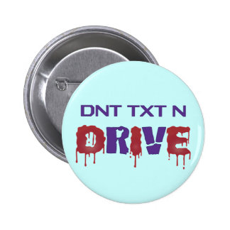 Don't Text and Drive 2 Inch Round Button