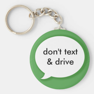 Don't Text & Drive Basic Round Button Keychain