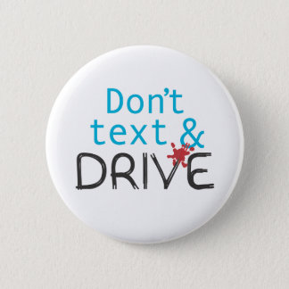 Don't text & Drive Buttons