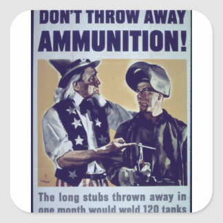 Don't_Throw_Away_Propaganda Poster Square Sticker