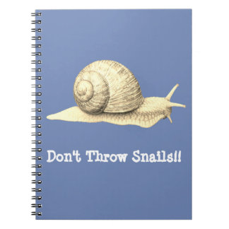 Don't Throw Snails Notebook