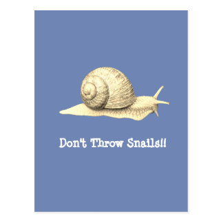 Don't Throw Snails Postcard
