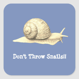 Don't Throw Snails Square Sticker