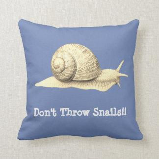 Don't Throw Snails Throw Pillow