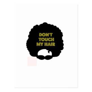 Dont' touch my hair postcard