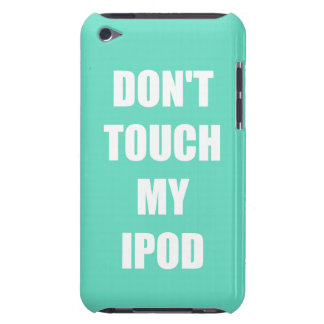 """""""Don't Touch my iPod"""" iPod case Case-Mate iPod Touch Case"""