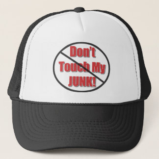 DON'T TOUCH MY JUNK HATS and more
