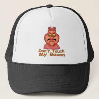 Don't Touch MyBacon Trucker Hat