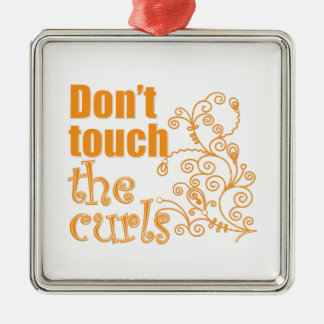 Don't Touch the Curls! Silver-Colored Square Ornament