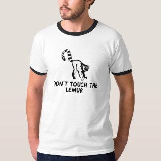 Don't Touch the Lemur T-Shirt