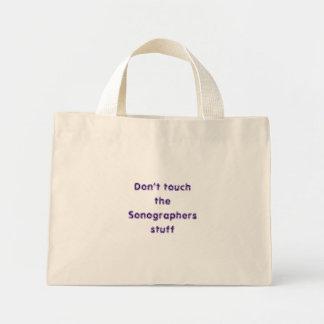 Don't touchthe Sonographersstuff Mini Tote Bag