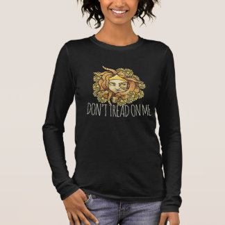 Don't tread on me Feminist Medusa Long Sleeve T-Shirt