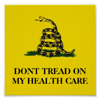 DONT TREAD ON MY HEALTH CARE POSTER