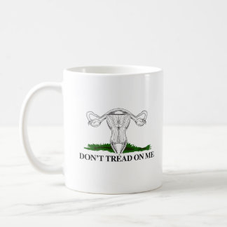 Don't Tread on my Uterus - Transparent - Coffee Mug