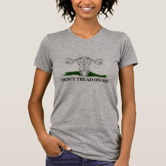 Don't Tread on my Uterus - Transparent - T-Shirt