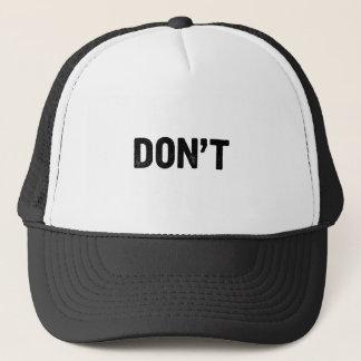 Don't Trucker Hat
