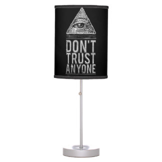 Don't trust anyone table lamp