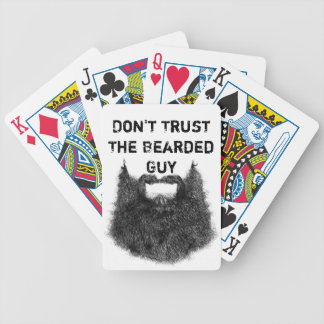 Don't Trust The Bearded Guy Bicycle Playing Cards