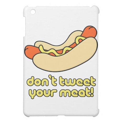 Don't Tweet Your Meat! iPad Mini Case