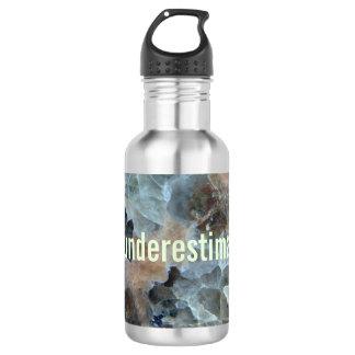 Don't underestimate me drink bottle