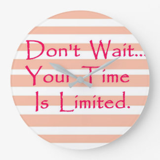Don't Wait Coral Stripped Clock
