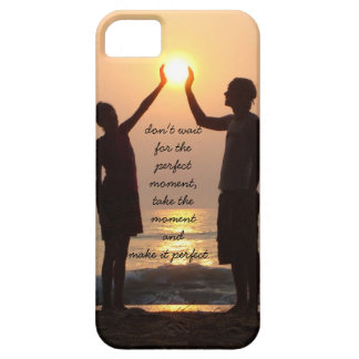 don't wait for the perfect moment, ocean sunrise iPhone 5 case