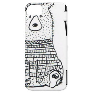 Don't Wake The Bear iPhone 5 Case