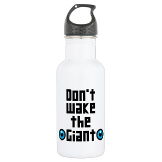 Don't wake the Giant 532 Ml Water Bottle