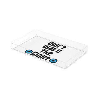 Don't wake the Giant Acrylic Tray