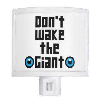 Don't wake the Giant Night Lite