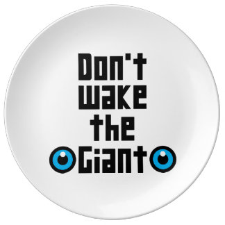 Don't wake the Giant Plate