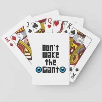 Don't wake the Giant Playing Cards