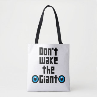 Don't wake the Giant Tote Bag