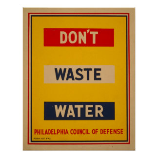 Dont Waste Water Vintage WPA Poster