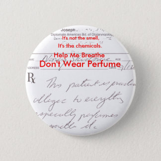 Don't Wear Perfume 2 Inch Round Button