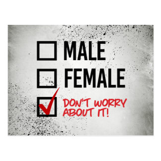 Don't worry about my gender - - LGBTQ Rights - .pn Postcard