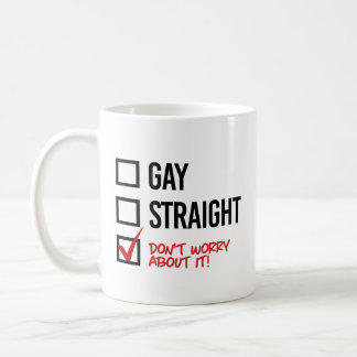 Don't worry about my sexuality - - LGBTQ Rights -  Coffee Mug