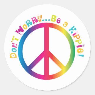 Don't Worry...Be a Hippie Round Sticker