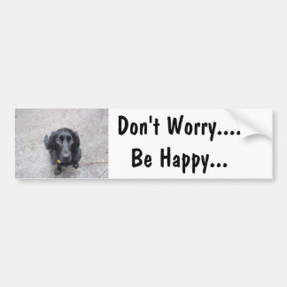 Don't Worry .... Be Happy Bumper Sticker