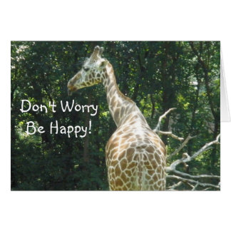 Don't Worry...Be Happy! Card