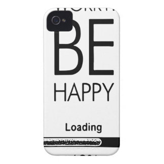 DONT WORRY BE HAPPY LOADING.ai iPhone 4 Case