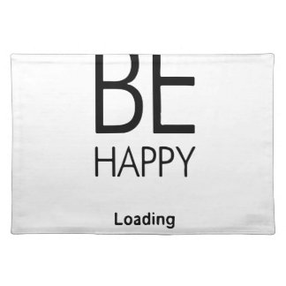 DONT WORRY BE HAPPY LOADING.ai Placemat