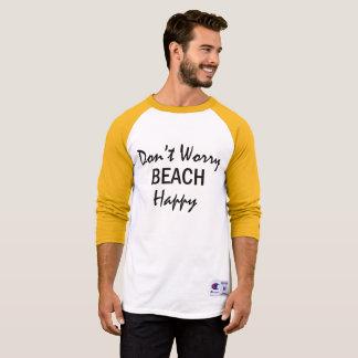 Don't Worry Beach Happy Summer Beach Tshirt
