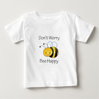 DONT WORRY BEE HAPPY BABY T-Shirt