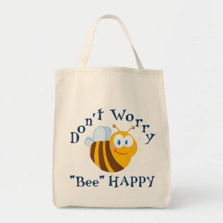 """Don't worry """"Bee"""" Happy Reusable Tote Bag"""