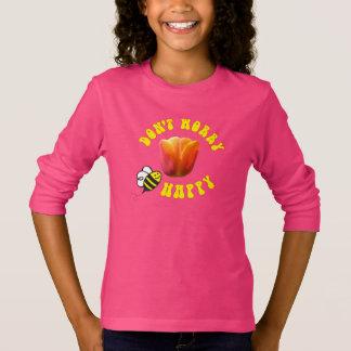 Don't Worry BEE Happy shirt 🐝American Dream Tulip